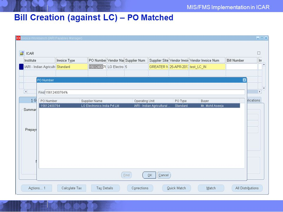 Bill Creation (against LC) – PO Matched