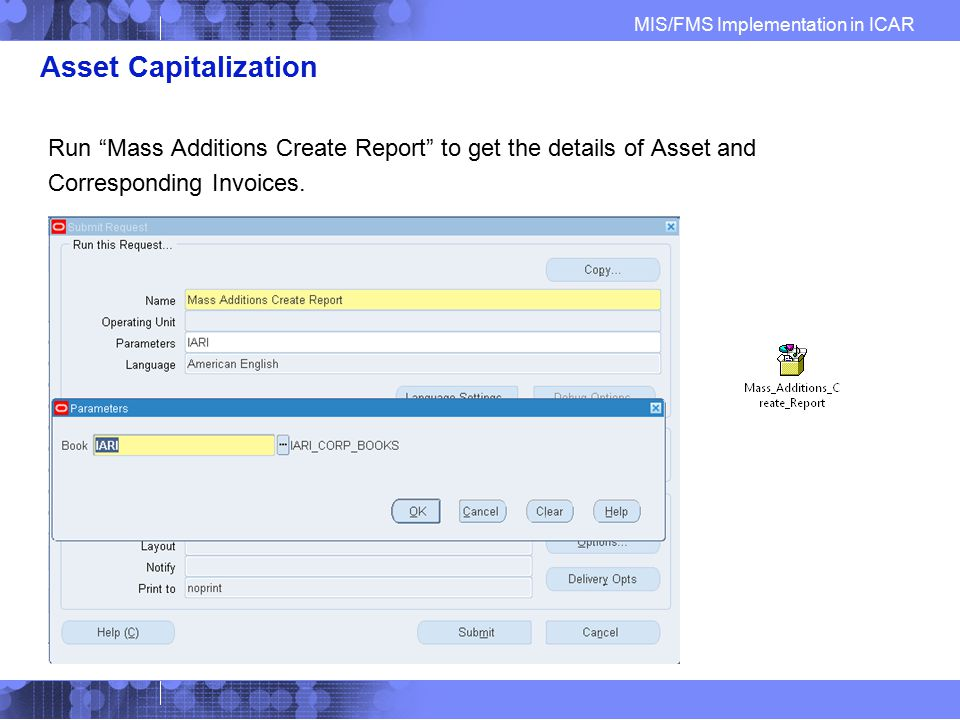 Asset Capitalization Run Mass Additions Create Report to get the details of Asset and.