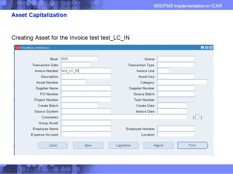 Asset Capitalization Creating Asset for the Invoice test test_LC_IN