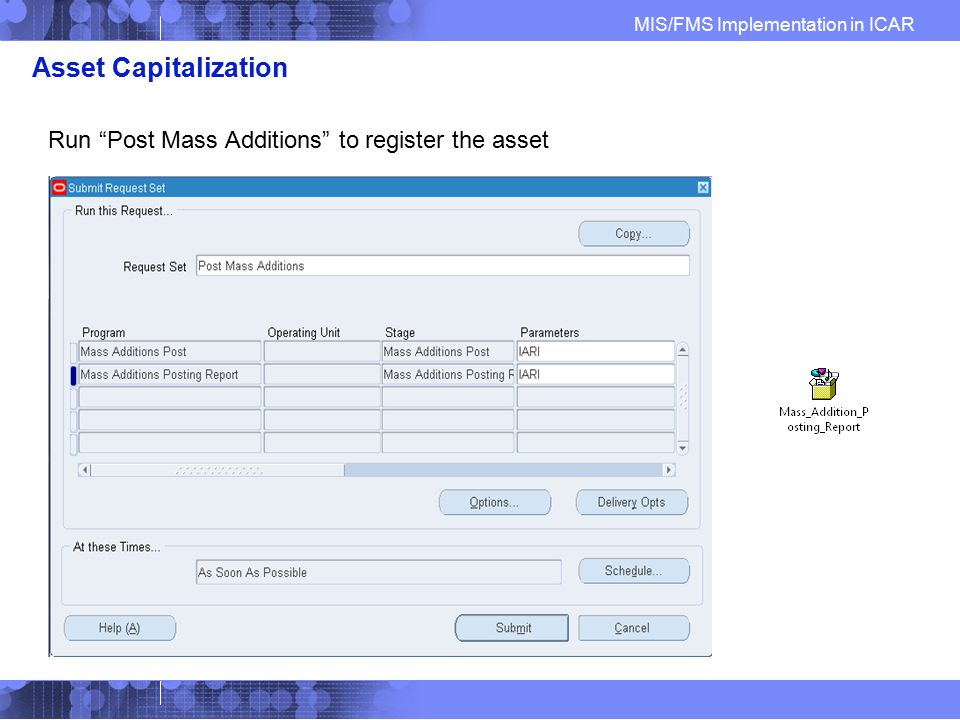 Asset Capitalization Run Post Mass Additions to register the asset