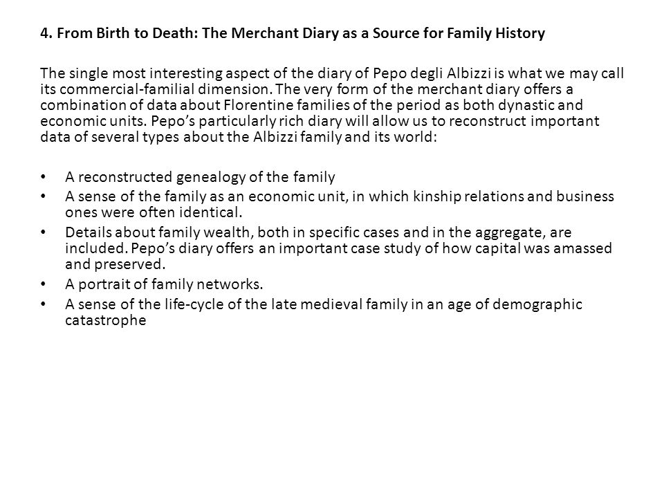 4. From Birth to Death: The Merchant Diary as a Source for Family History