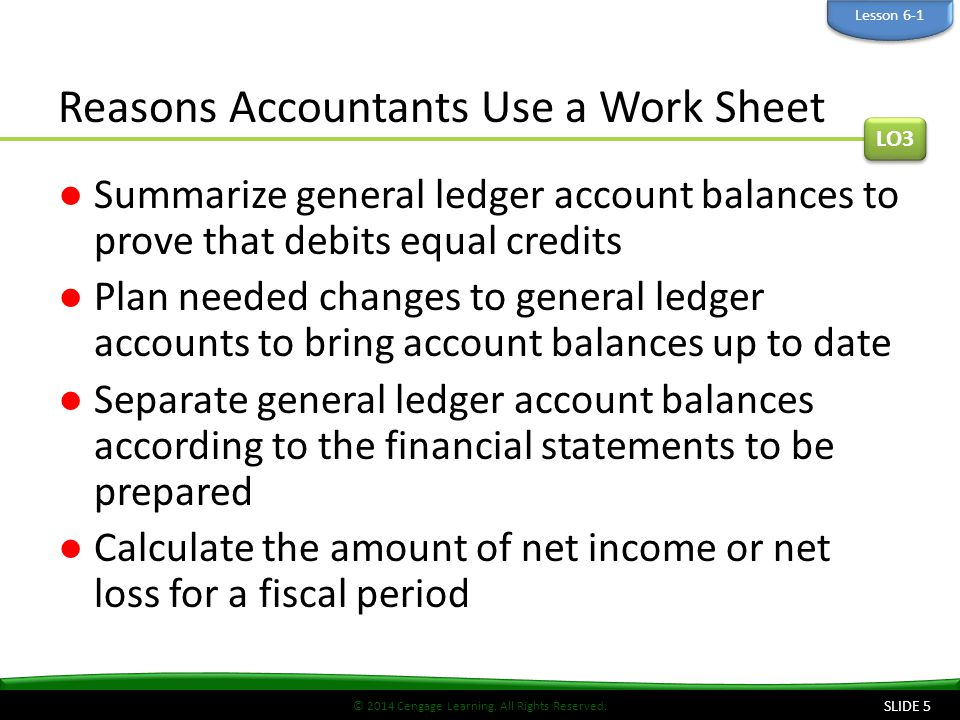 Reasons Accountants Use a Work Sheet