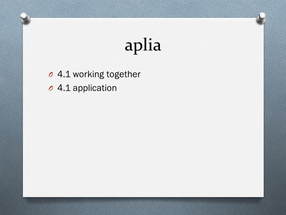 aplia 4.1 working together 4.1 application