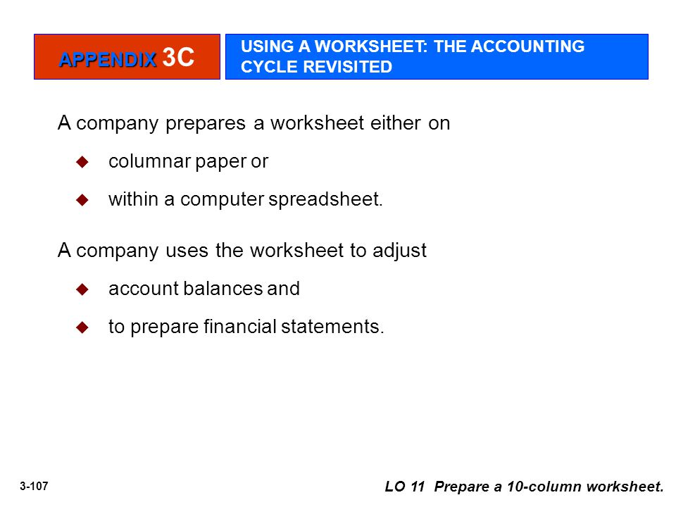 A company prepares a worksheet either on