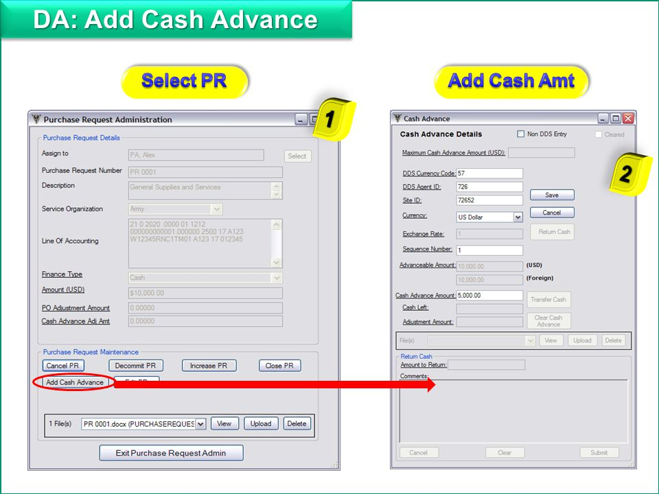 Add DA: Add Cash Advance Select PR Add Cash Amt 1 2
