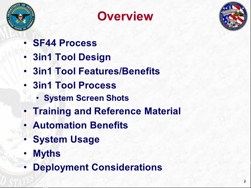Overview SF44 Process 3in1 Tool Design 3in1 Tool Features/Benefits