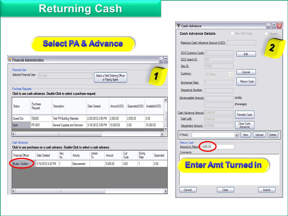 Returning Cash Add Select PA & Advance 2 1 Enter Amt Turned In