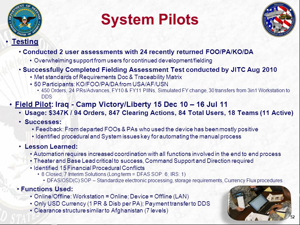 System Pilots Testing. Conducted 2 user assessments with 24 recently returned FOO/PA/KO/DA.