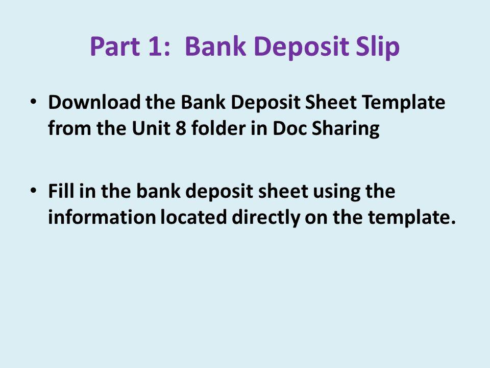 Part 1: Bank Deposit Slip