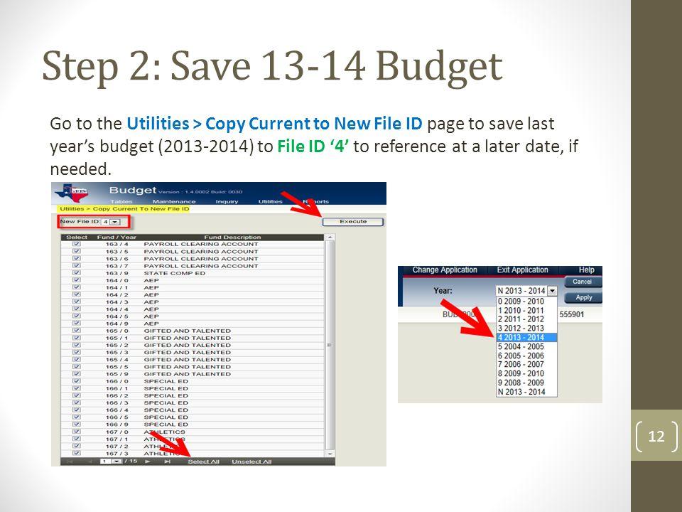 Step 2: Save 13-14 Budget