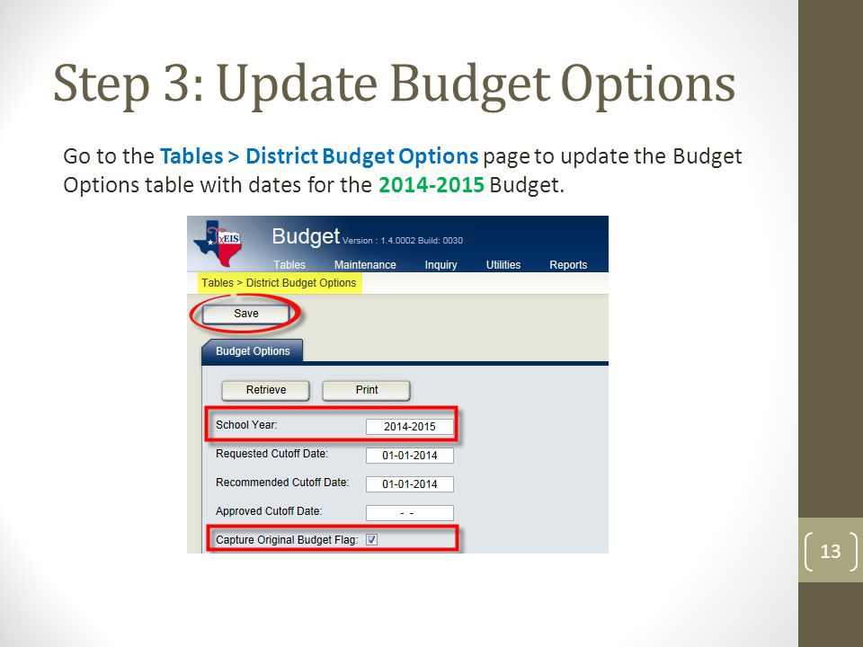 Step 3: Update Budget Options