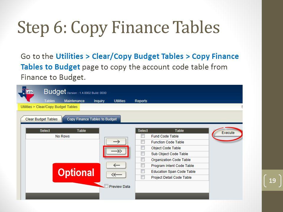 Step 6: Copy Finance Tables