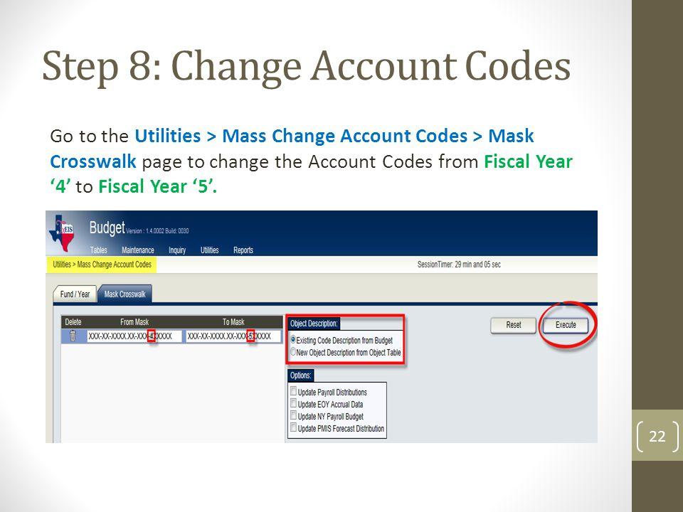 Step 8: Change Account Codes