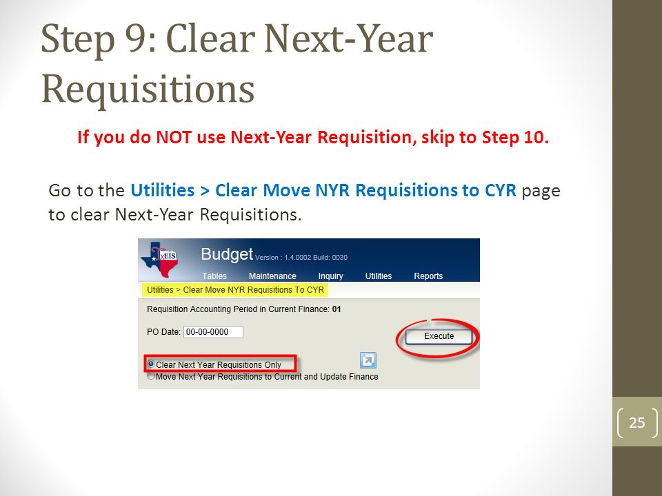Step 9: Clear Next-Year Requisitions
