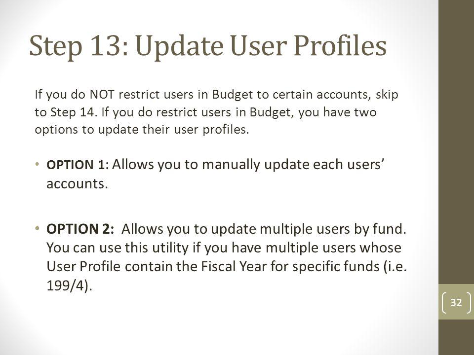 Step 13: Update User Profiles