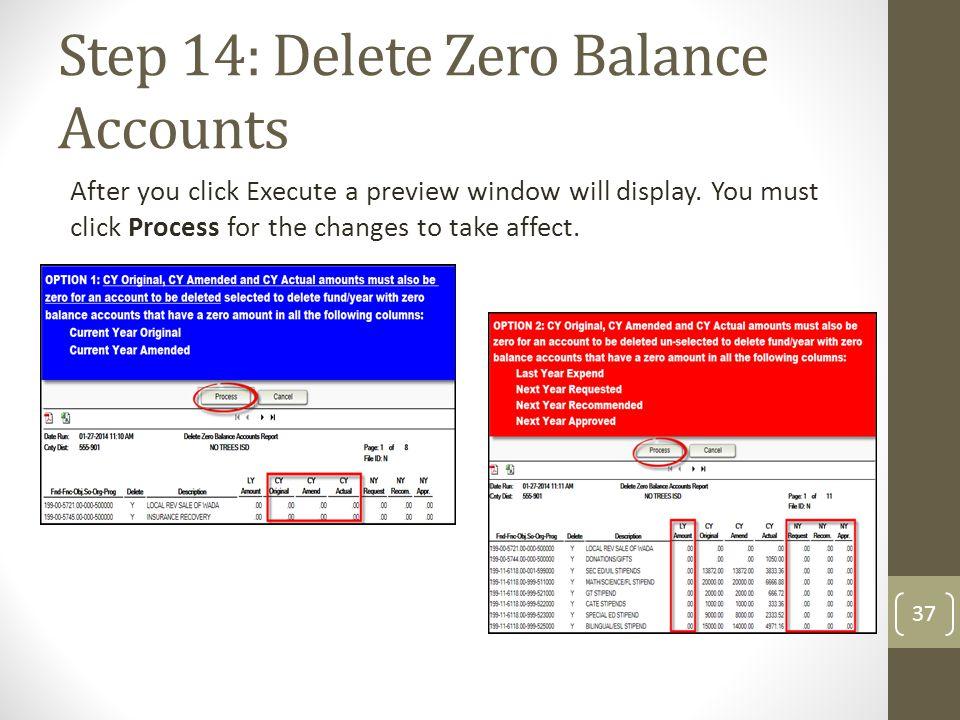 Step 14: Delete Zero Balance Accounts