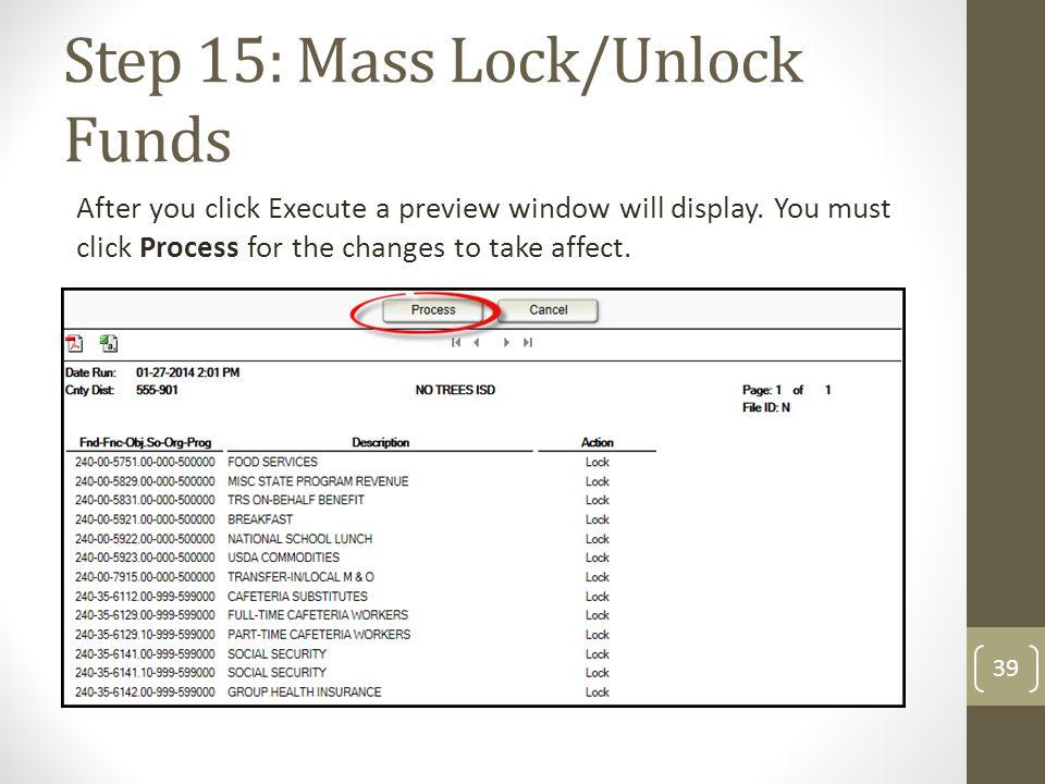 Step 15: Mass Lock/Unlock Funds