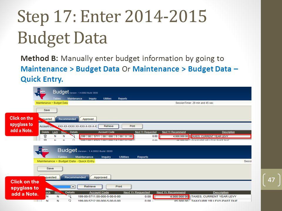 Step 17: Enter 2014-2015 Budget Data