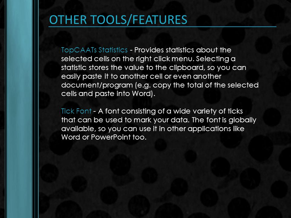 OTHER TOOLS/FEATURES