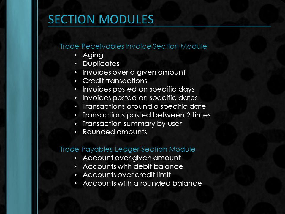 SECTION MODULES Trade Receivables Invoice Section Module Aging