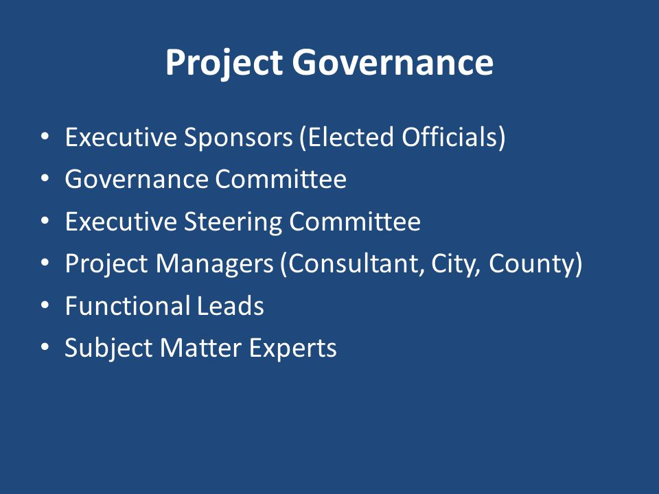Project Governance Executive Sponsors (Elected Officials)