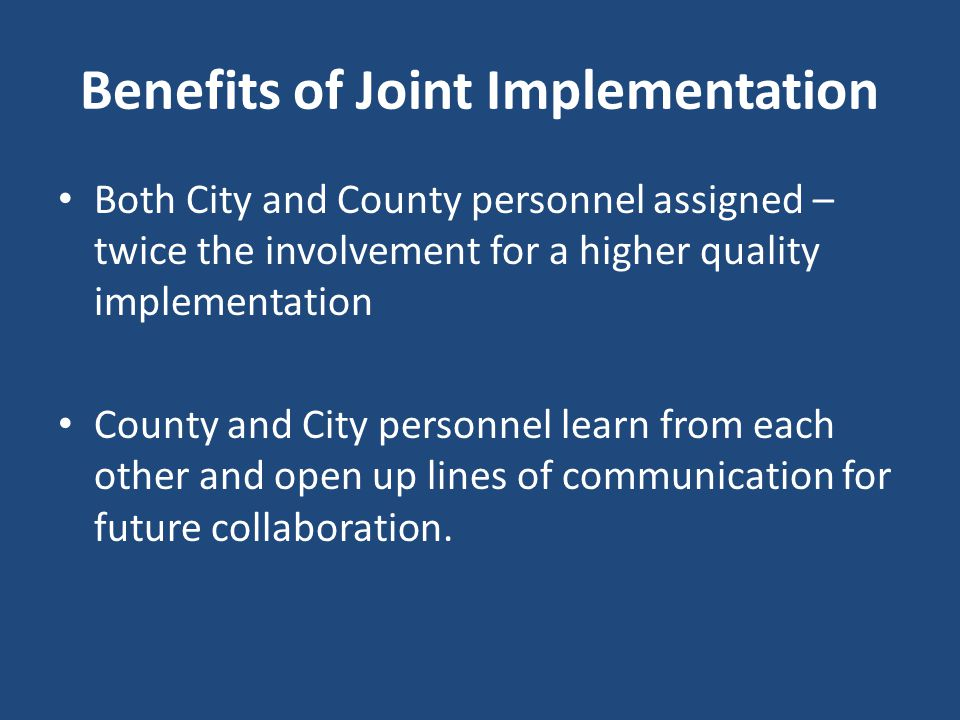 Benefits of Joint Implementation