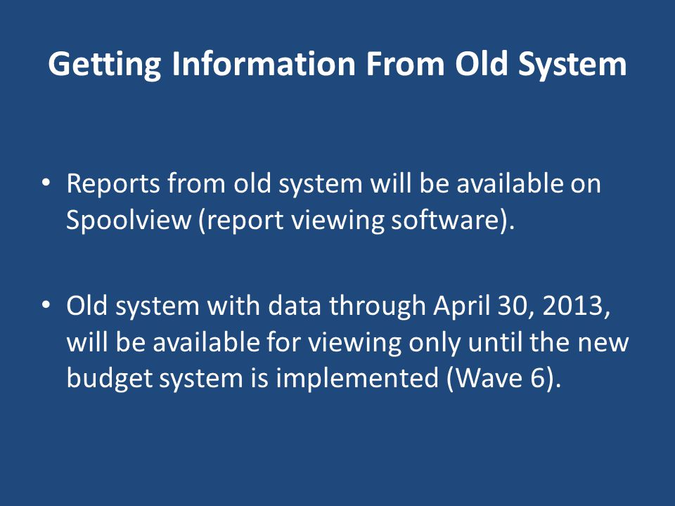 Getting Information From Old System
