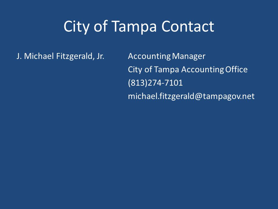 City of Tampa Contact J. Michael Fitzgerald, Jr.