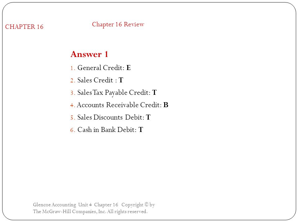 Answer 1 General Credit: E Sales Credit : T