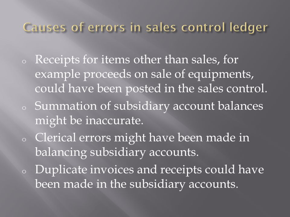 Causes of errors in sales control ledger