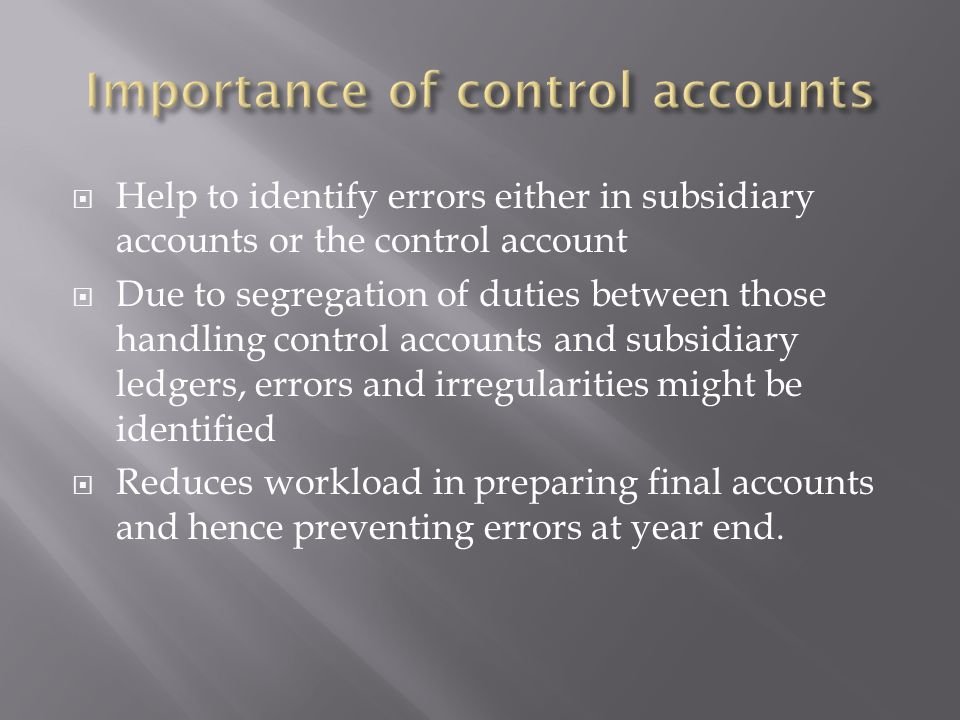 Importance of control accounts