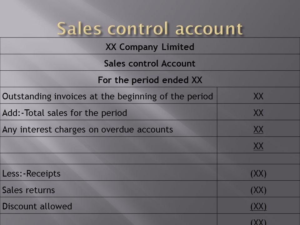 Sales control account XX Company Limited Sales control Account