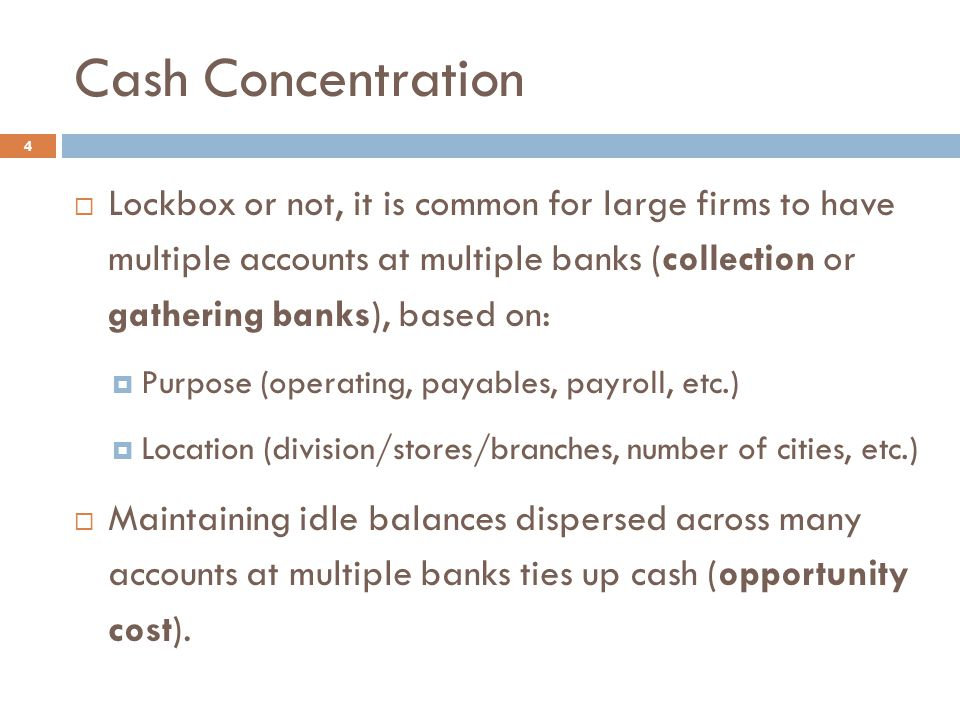 Cash Concentration