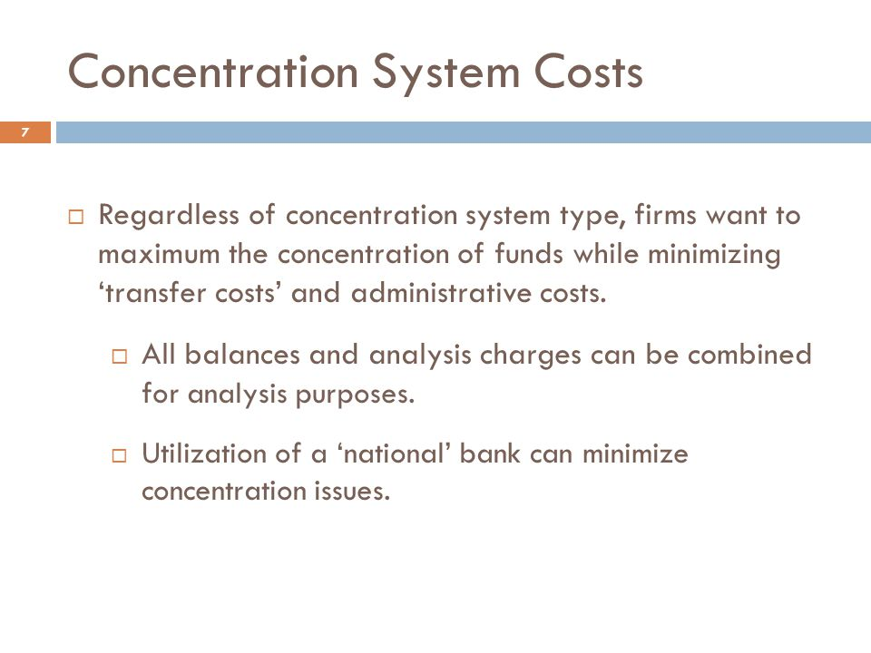 Concentration System Costs