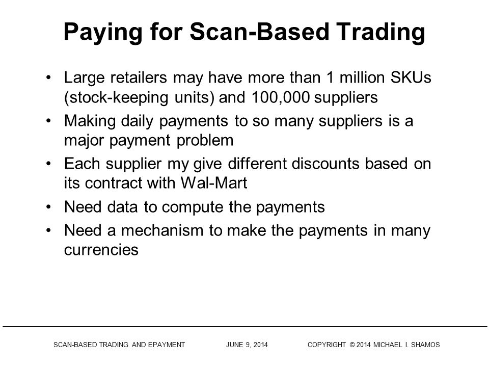 Paying for Scan-Based Trading