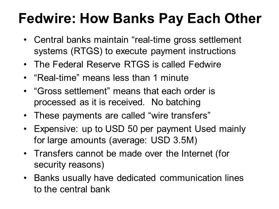 Fedwire: How Banks Pay Each Other