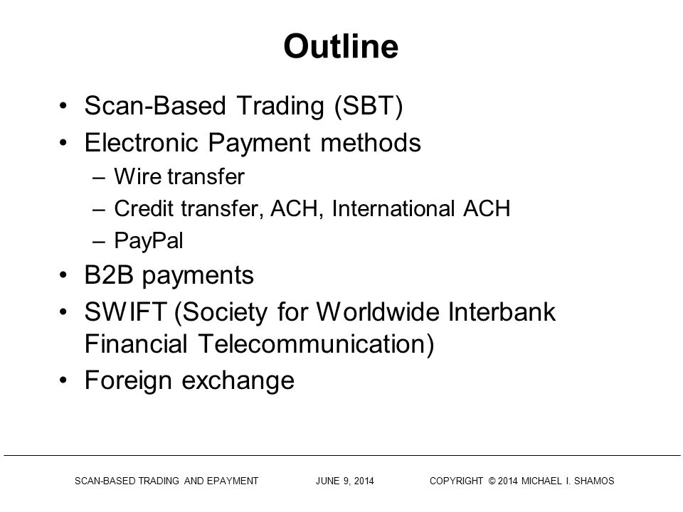 Outline Scan-Based Trading (SBT) Electronic Payment methods