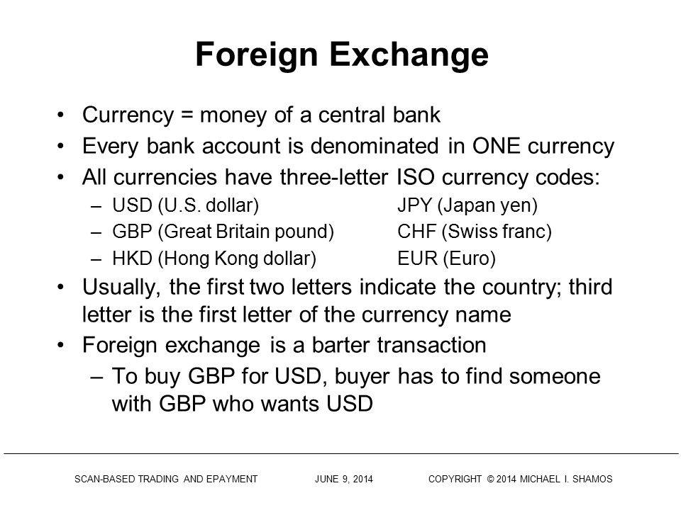 letter is the first letter of the currency name foreign exchange is a