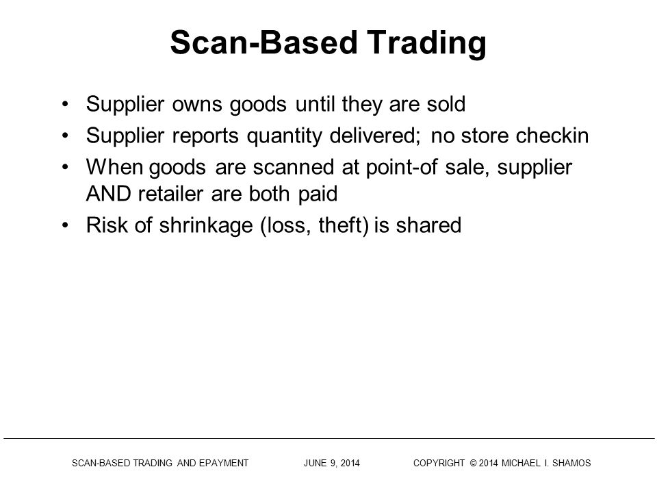 Scan-Based Trading Supplier owns goods until they are sold