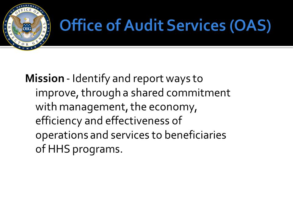 Office of Audit Services (OAS)