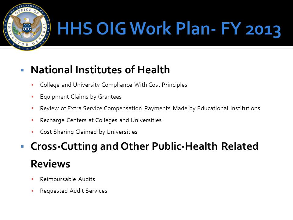 HHS OIG Work Plan- FY 2013 National Institutes of Health