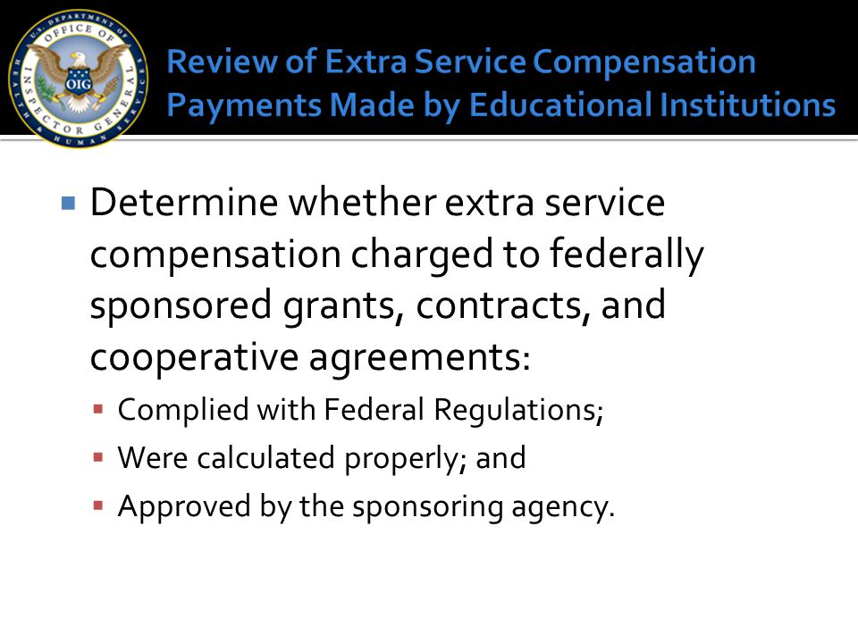 Review of Extra Service Compensation Payments Made by Educational Institutions