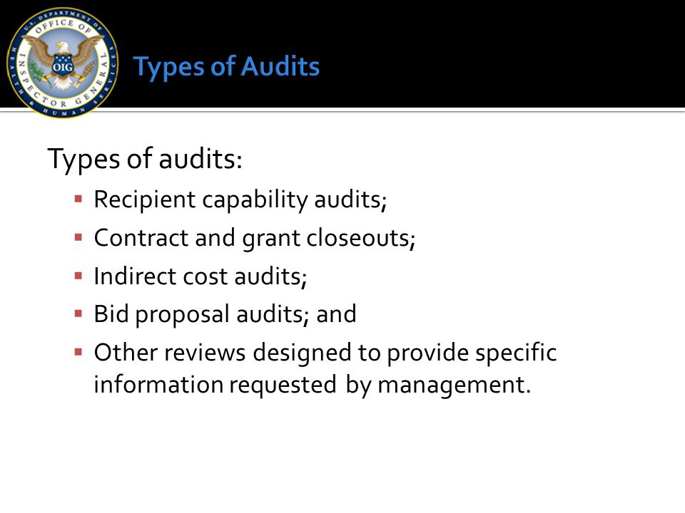 Types of audits: Types of Audits Recipient capability audits;