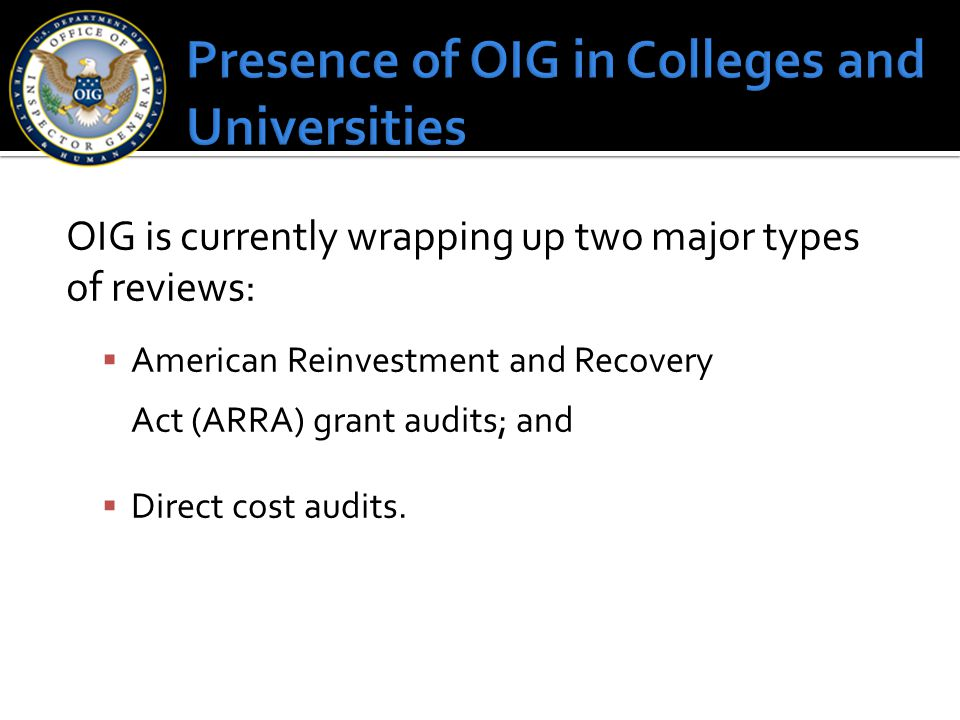 Presence of OIG in Colleges and Universities