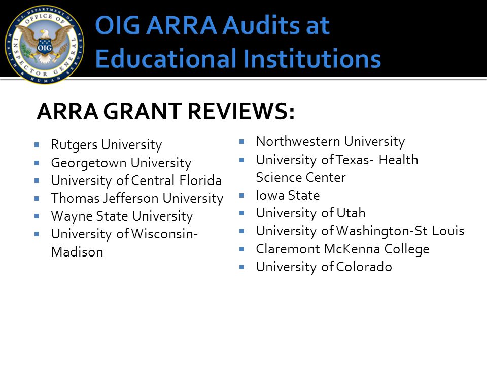 OIG ARRA Audits at Educational Institutions