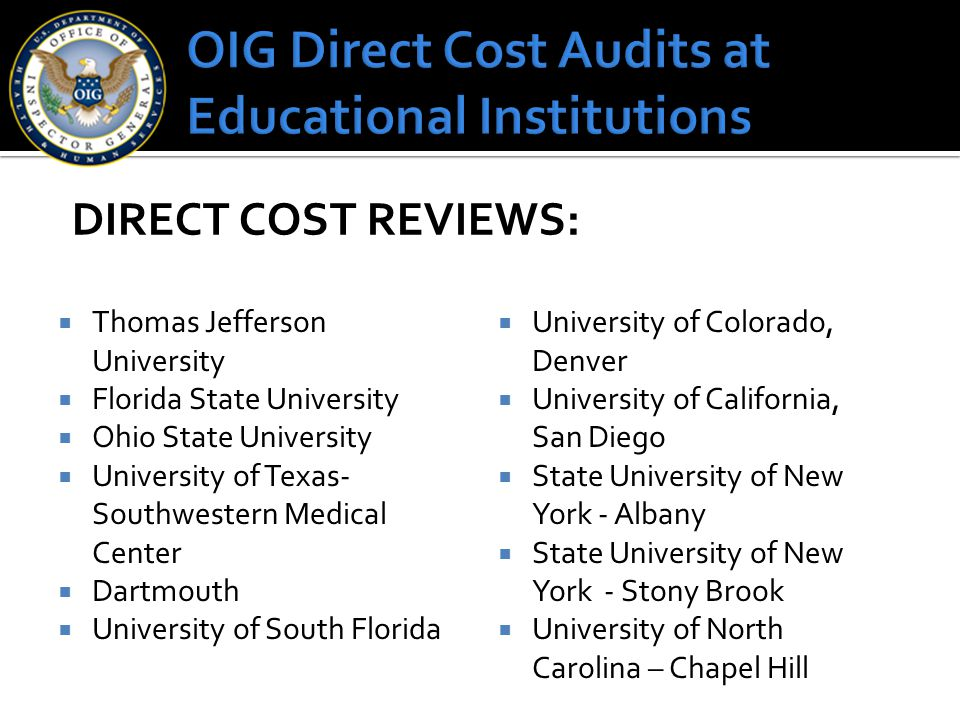 OIG Direct Cost Audits at Educational Institutions