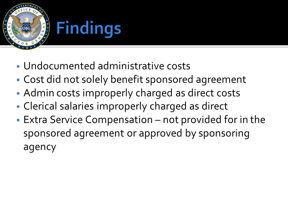 Findings Undocumented administrative costs