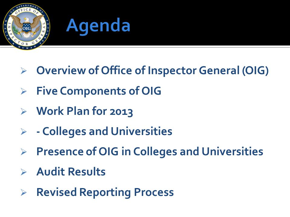 Agenda Overview of Office of Inspector General (OIG)