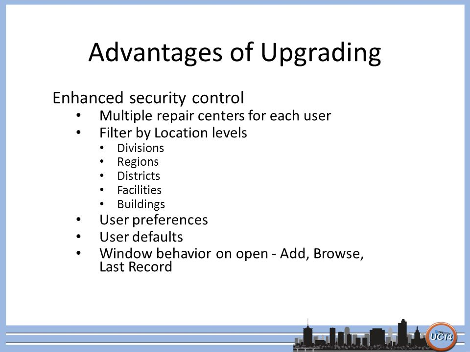 Advantages of Upgrading