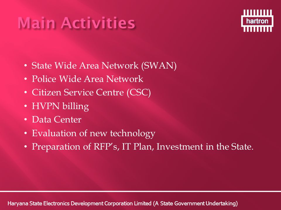Main Activities State Wide Area Network (SWAN)